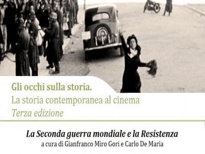 Gli occhi sulla storia: la storia contemporanea al cinema. Terza edizione: Forlì, 8 marzo-5 aprile 2018
