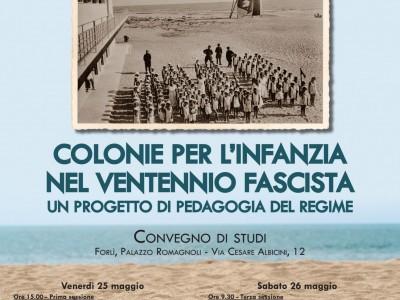 Colonie per l'infanzia nel ventennio fascista: un convegno di studi, Forlì, 25-26 maggio 2018