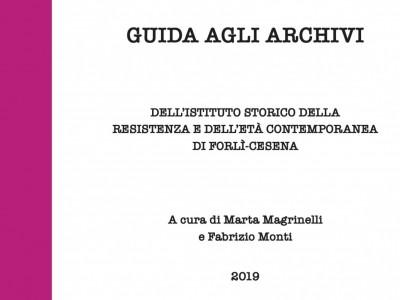 La Guida agli Archivi dell'Istituto storico di Forlì-Cesena