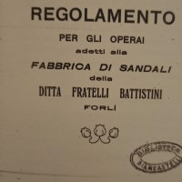Regolamento per gli operai addetti alla fabbrica di sandali della ditta Fratelli Battistini, 1920 (Raccolte Piancastelli, Biblioteca Saffi, Forlì)